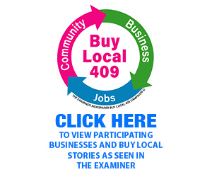 BUY LOCAL 409. Click here to view participating businesses and buy local stories as seen in the Examiner
