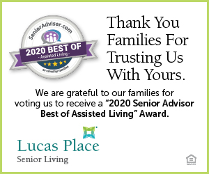 Lucas Place Senior Living. Thank you families for trusting us with yours.