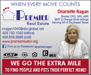 Premier Real Estate. Charlotte Ragan. 409-783-1040. we go the extra mile to find people and pets their perfect home.
