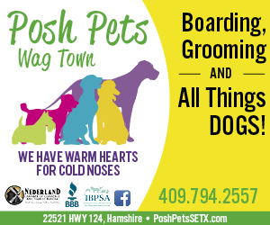 Posh Pets Wag Town. 22521 HWY 124, Hamshire, Texas. PoshPetsSETX.com. 409-794-2557. Boarding, Grooming, and all things dogs.