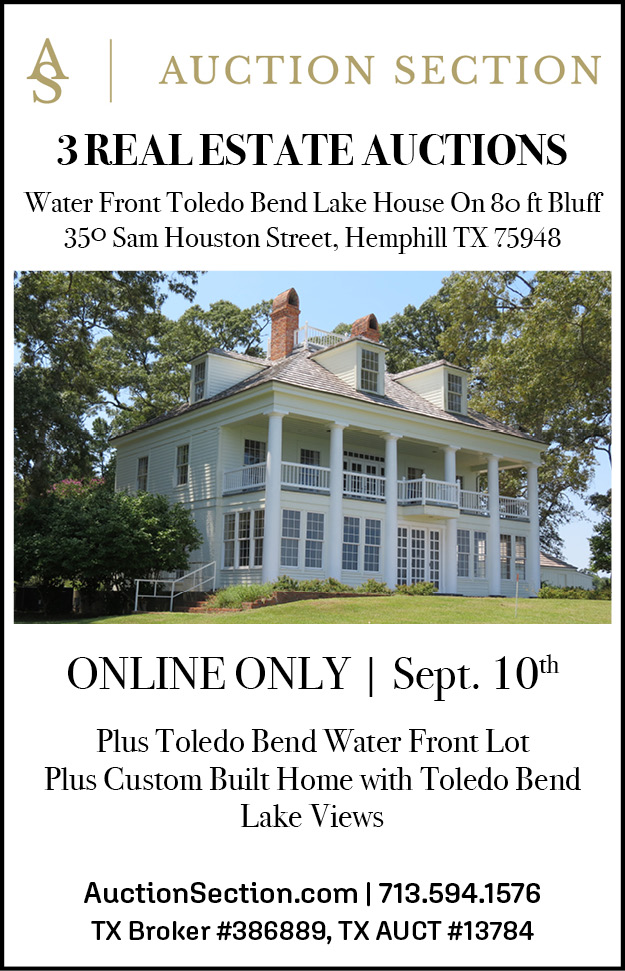 Auction Section. 3 real estate auctions. water front toledo bend lake house on 80ft bluff, 350 sam houston street, hemphill TX 75948. ONLINE ONLY Sept 10. AuctionSection.com. 713-594-1576.