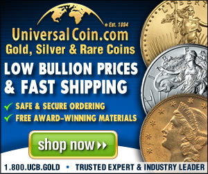 UniversalCoin.com - Gold, Silver & Rare Coins - Safe & Secure Ordering - Free Award Winning Materials - Shop Now