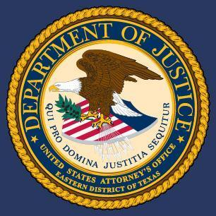 DOJ Eastern District of Texas